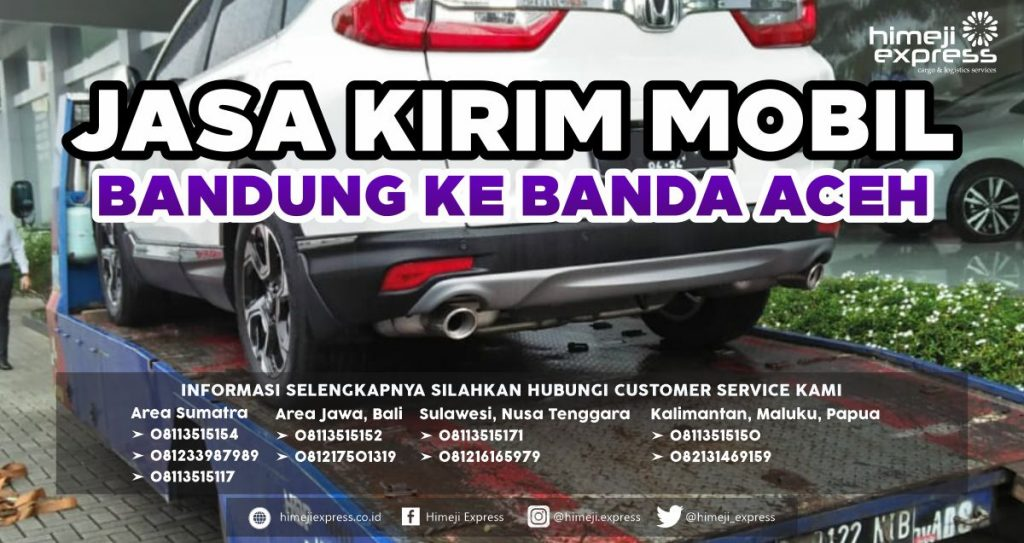Jasa Kirim Mobil Bandung ke Banda Aceh