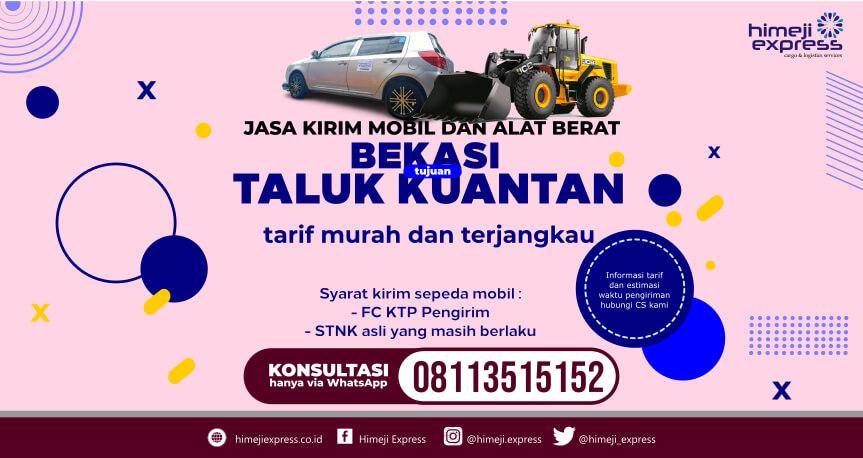 TARIF MURAH Jasa Kirim Mobil Bekasi ke Taluk Kuantan