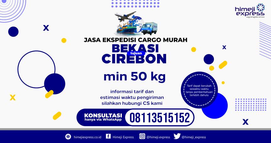 TARIF MURAH Jasa Ekspedisi Bekasi ke Cirebon